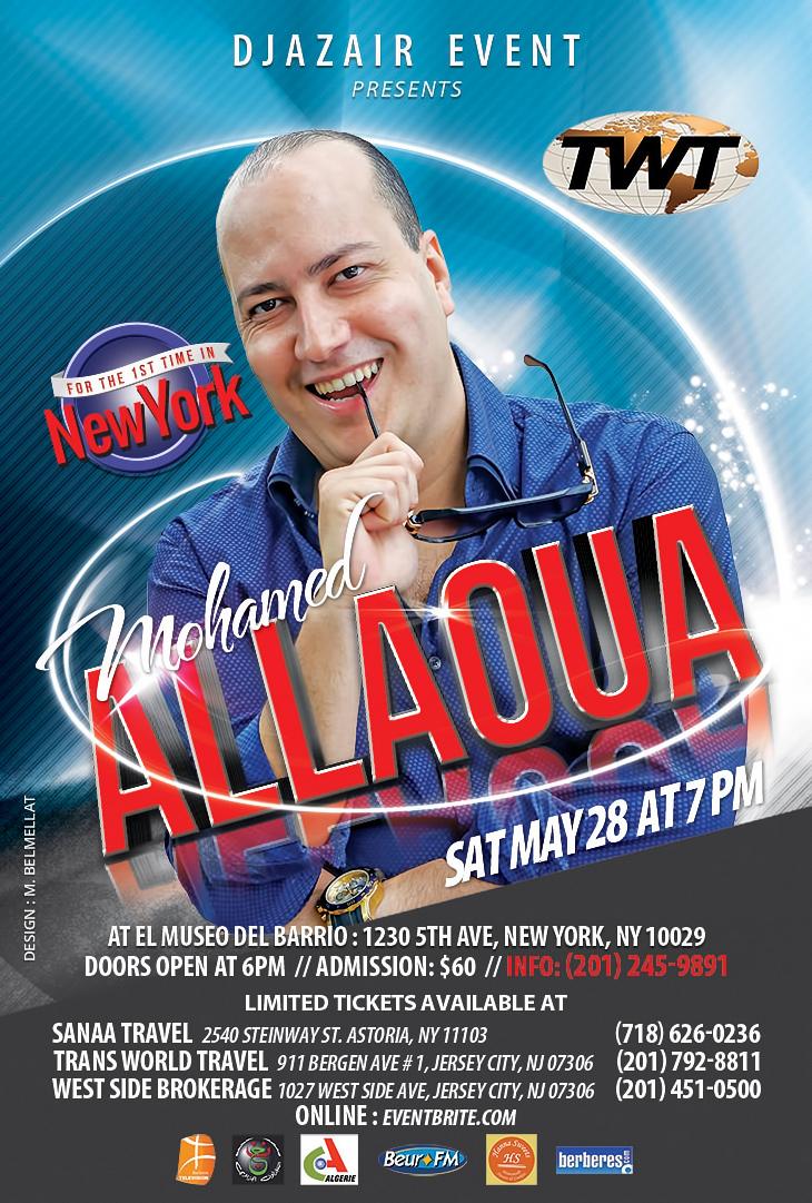 The star Mohamed Allaoua will be performing in New York Sat April 30th.